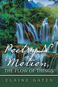 Cover Poetry N' Motion, the Flow of Things