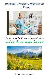 Cover Rheuma, Migräne, Depression ... Krebs