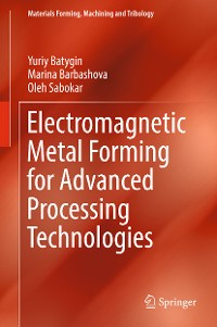 Cover Electromagnetic Metal Forming for Advanced Processing Technologies