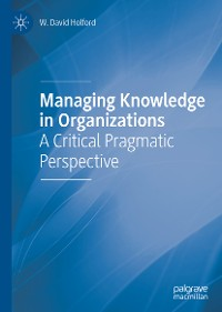 Cover Managing Knowledge in Organizations