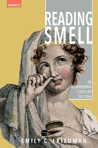 Cover Reading Smell in Eighteenth-Century Fiction