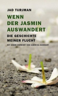 Cover Wenn der Jasmin auswandert