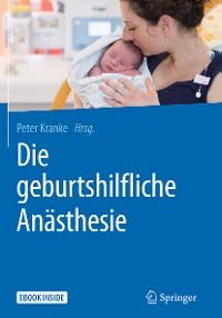 Cover Die geburtshilfliche Anästhesie