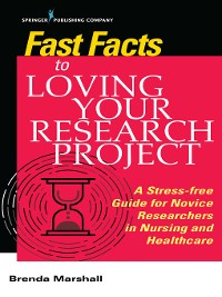 Cover Fast Facts to Loving Your Research Project