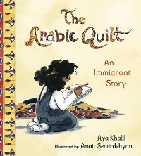 Cover The Arabic Quilt: An Immigrant Story