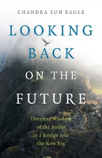 Cover Looking Back on the Future