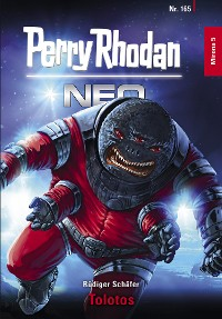 Cover Perry Rhodan Neo 165: Tolotos