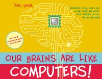 Cover Our Brains Are Like Computers!