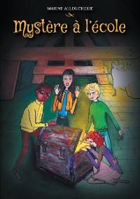 Cover Mystère à l'école