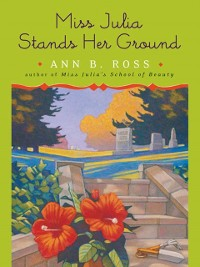 Cover Miss Julia Stands Her Ground