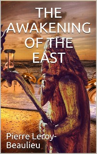 Cover The Awakening of the East / Siberia—Japan—China