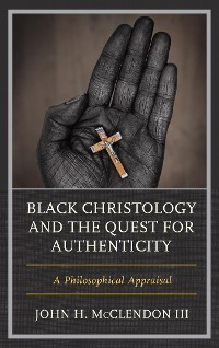 Cover Black Christology and the Quest for Authenticity