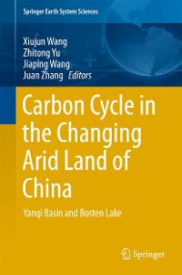 Cover Carbon Cycle in the Changing Arid Land of China