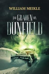 Cover DAS GRAUEN VON DUNFIELD