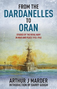 Cover From the Dardanelles to Oran