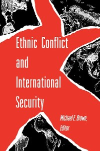 Cover Ethnic Conflict and International Security