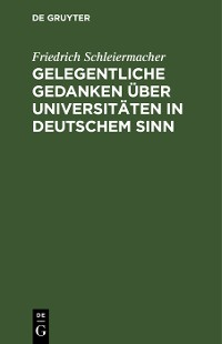 Cover Gelegentliche Gedanken über Universitäten in deutschem Sinn