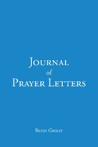 Cover Journal of Prayer Letters