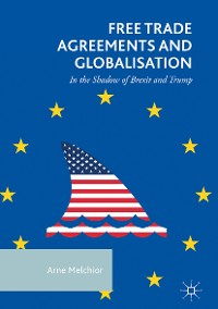 Cover Free Trade Agreements and Globalisation