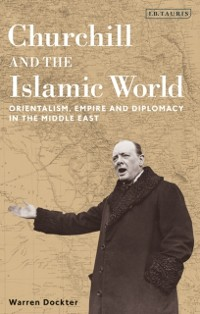 Cover Churchill and the Islamic World