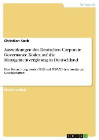 Cover Auswirkungen des Deutschen Corporate Governance Kodex auf die Managementvergütung in Deutschland