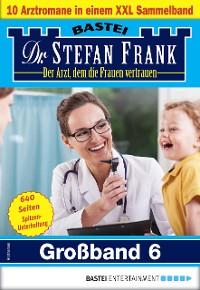 Cover Dr. Stefan Frank Großband 6