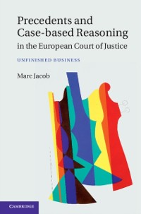 Cover Precedents and Case-Based Reasoning in the European Court of Justice