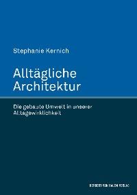 Cover Alltägliche Architektur