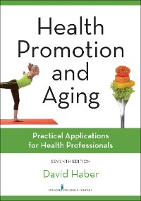 Cover Health Promotion and Aging, Seventh Edition