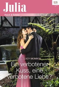 Cover Ein verbotener Kuss, eine verbotene Liebe?