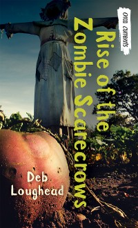 Cover Rise of the Zombie Scarecrows