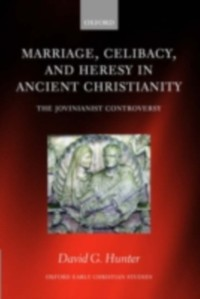 Cover Marriage, Celibacy, and Heresy in Ancient Christianity