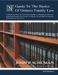 Cover The Devry Smith Frank Guide to the Basics of Ontario Family Law, 3rd Edition