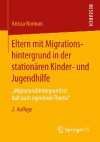 Cover Eltern mit Migrationshintergrund in der stationären Kinder- und Jugendhilfe