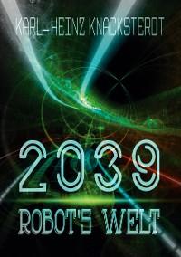 Cover 2039 - Robot's Welt