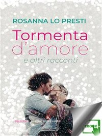 Cover Tormenta d'amore e altri racconti