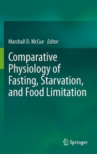Cover Comparative Physiology of Fasting, Starvation, and Food Limitation
