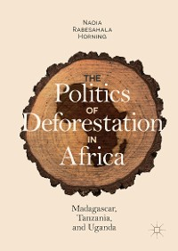 Cover The Politics of Deforestation in Africa
