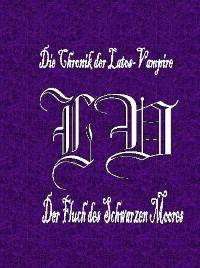 Cover Die Chronik der Latos-Vampire - Der Fluch des Schwarzen Moores