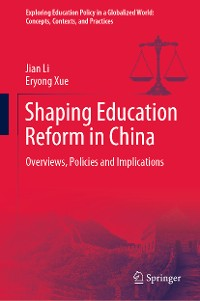 Cover Shaping Education Reform in China