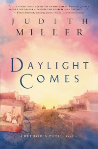 Cover Daylight Comes (Freedom's Path Book #3)