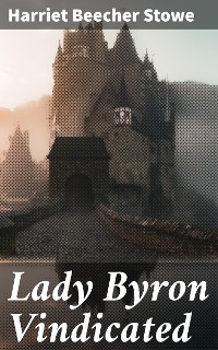Cover Lady Byron Vindicated