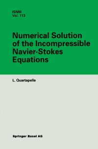 Cover Numerical Solution of the Incompressible Navier-Stokes Equations