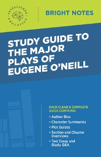 Cover Study Guide to The Major Plays of Eugene O'Neill