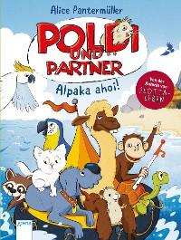 Cover Poldi und Partner (3). Alpaka ahoi!