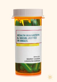 Cover Health Innovation and Social Justice in Brazil