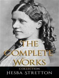 Cover Hesba Stretton: The Complete Works