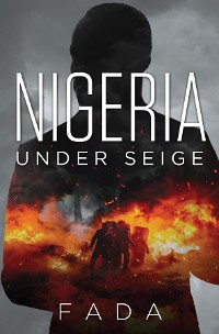 Cover Nigeria Under Siege