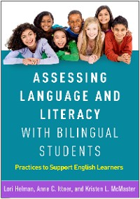 Cover Assessing Language and Literacy with Bilingual Students