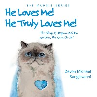 Cover He Loves Me! He Truly Loves Me!